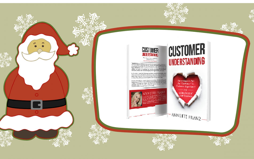 All I Want For Christmas Is… Customer Understanding