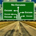 sign, excuses, no excuses